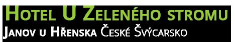 Ubytování Hřensko - České Švýcarsko | Hotel U Zeleného stromu
